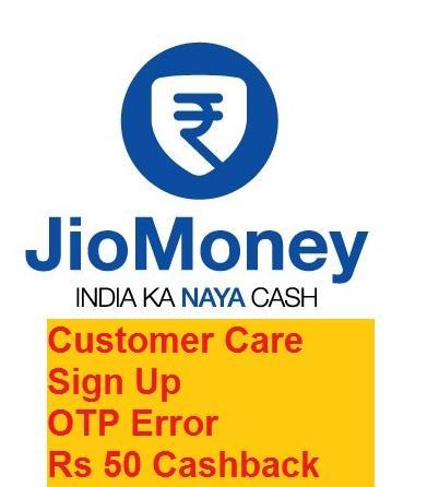Helpline Jio Money Wallet App: Sign Up Problem/ OTP/ DOB care