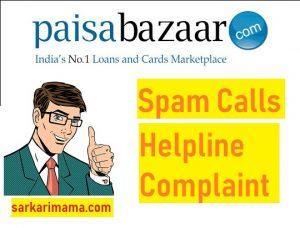 Paisa Bazaar Spam Calls